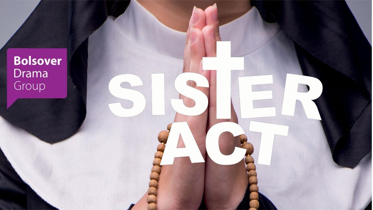 Bolsover Drama Group - Sister Act