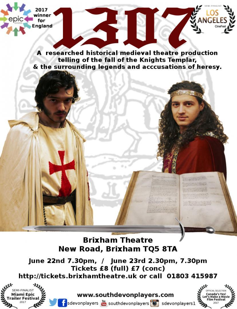 1307 (the fall of the Knights Templar) Brixham Theatre